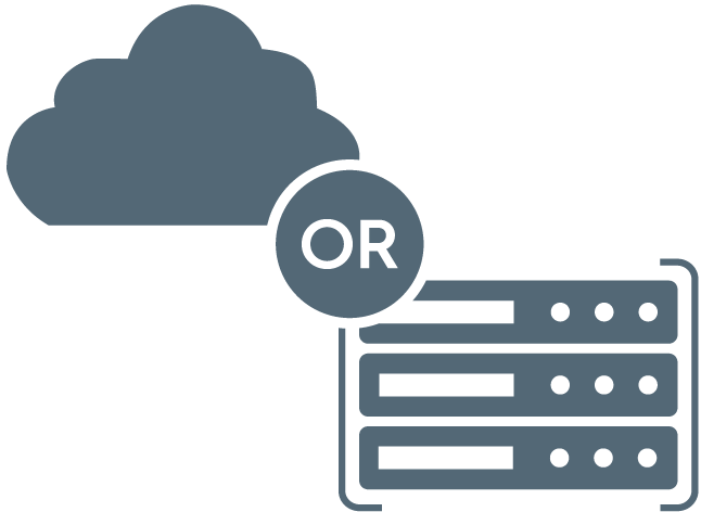 cloud or on-premises