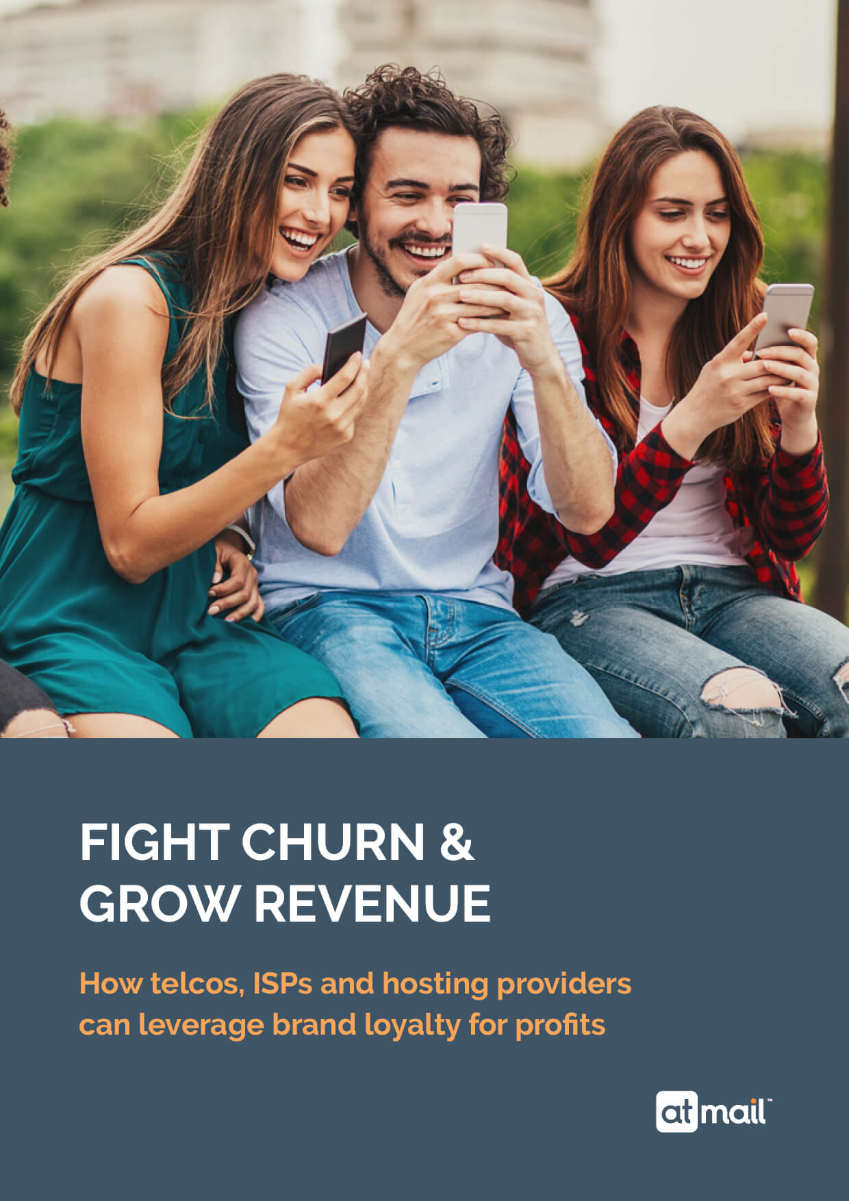 Fight Churn & Grow Revenue - atmail white paper - email experts