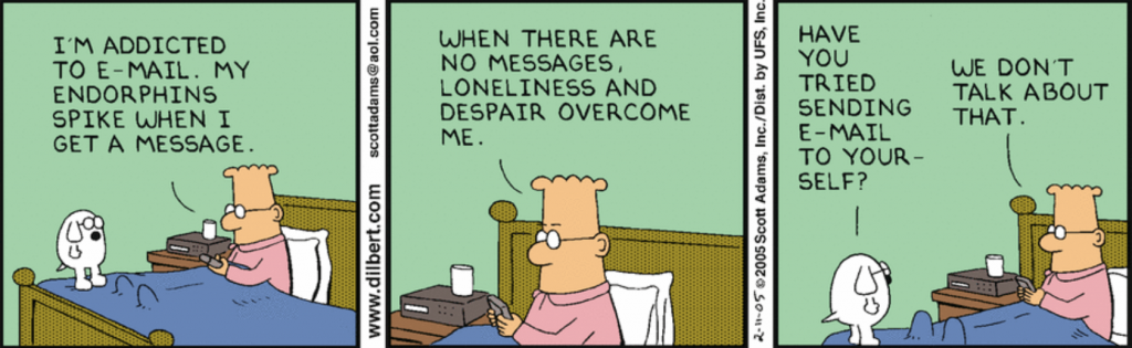 Dilbert - addicted to email