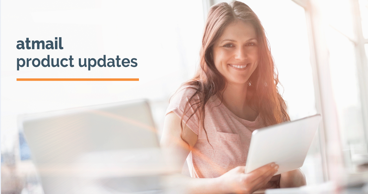 atmail product updates 8.5.0 - atmail product release - atmail email experts - atmail webmail and mail server