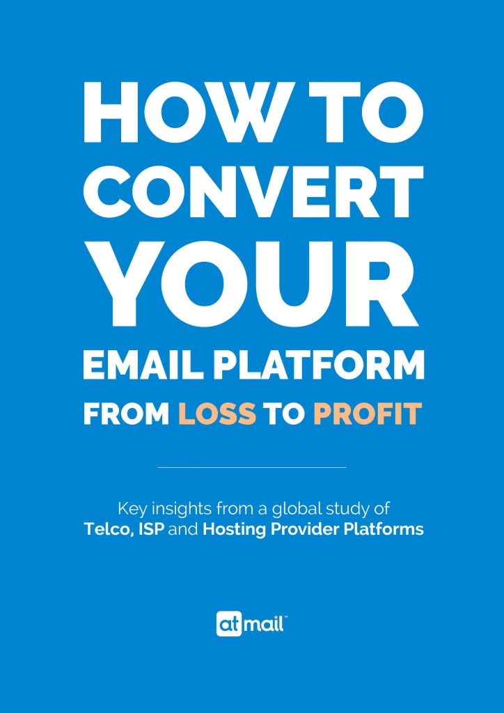 How to Convert Your Email Platform from Loss to Profit - copyright atmail pty ltd - email hosting experts